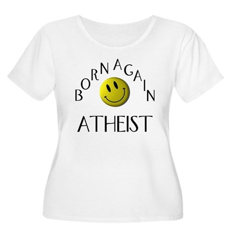 Born Again Atheist Women's Plus Size Scoop Neck T-