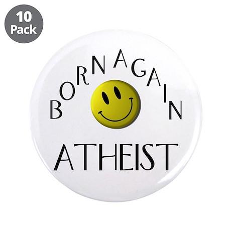 """Born Again Atheist 3.5"""" Button (10 pack)"""
