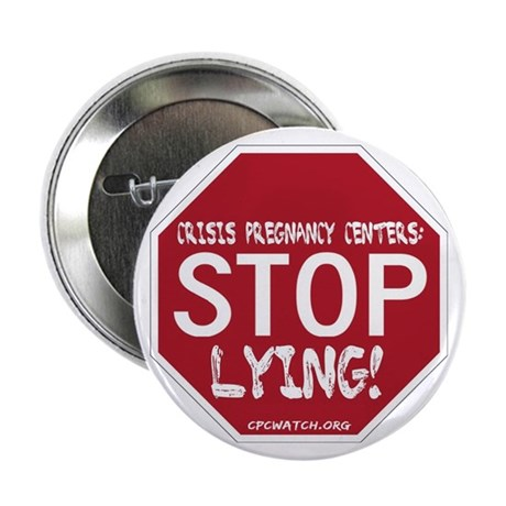 """CPCs: Stop Lying! 2.25"""" Button (100 pack)"""