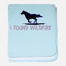I Found Wildfire baby blanket