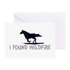 I Found Wildfire Greeting Card