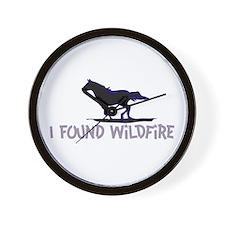 I Found Wildfire Wall Clock