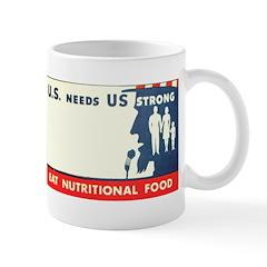 U.S. Needs Us Mug