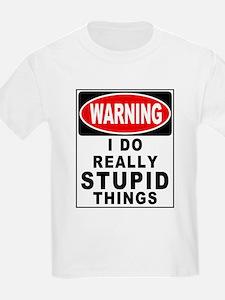 Stupid Things T-Shirt
