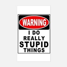Stupid Things Sticker (Rectangle)