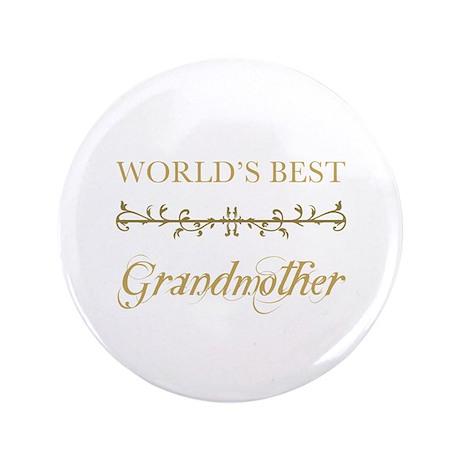 """Elegant World's Best Grandmother 3.5"""" Button (100"""