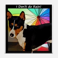 I Don't do Rain! Tile Coaster