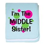 I'm The Middle Sister! baby blanket