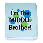 I'm The Middle Brother! baby blanket