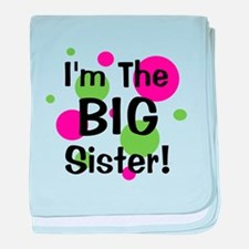 I'm The Big Sister! baby blanket