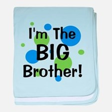 I'm The Big Brother! baby blanket