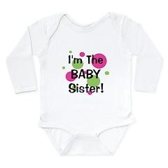 I'm The Baby Sister! Long Sleeve Infant Bodysuit