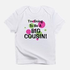 Going To Be Big Cousin! Infant T-Shirt