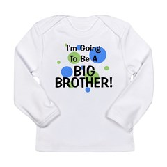 Going To Be Big Brother Long Sleeve Infant T-Shirt