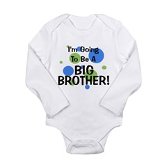 Going To Be Big Brother Long Sleeve Infant Bodysui
