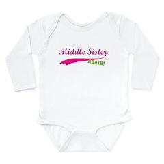 Middle Sister Again Long Sleeve Infant Bodysuit