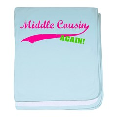 Middle Cousin Again baby blanket