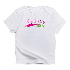 Big Sister Again Infant T-Shirt
