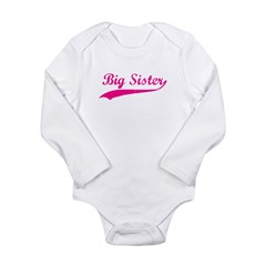 Big Sister Long Sleeve Infant Bodysuit