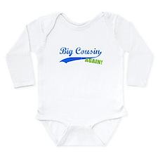 Big Cousin Again Long Sleeve Infant Bodysuit