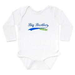 Big Brother Again Long Sleeve Infant Bodysuit