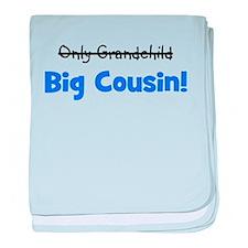 Big Cousin (Only Grandchild) baby blanket