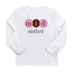 Mid Sister (Middle Sister Cir Long Sleeve Infant T