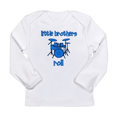 Little Brothers Roll DRUMS Long Sleeve Infant T-Sh