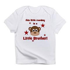 Little Monkey Is Little Broth Infant T-Shirt