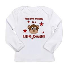 Little Monkey Is Little Cousi Long Sleeve Infant T