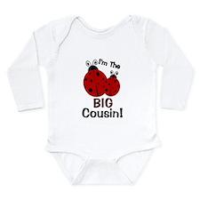I'm The BIG Cousin! Ladybug Long Sleeve Infant Bod