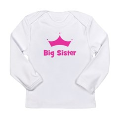 Big Sister Princess Crown Long Sleeve Infant T-Shi