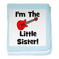 I'm The Little Sister (guitar baby blanket