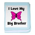Love My Big Brother (butterfl baby blanket