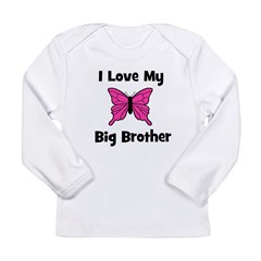 Love My Big Brother (butterfl Long Sleeve Infant T