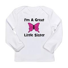 Great Little Sister (butterfl Long Sleeve Infant T