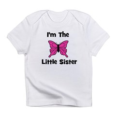 I'm The Little Sister (butter Infant T-Shirt