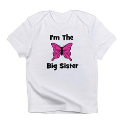 I'm The Big Sister (butterfly Infant T-Shirt
