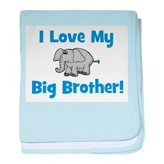 Love My Big Brother (elephant baby blanket