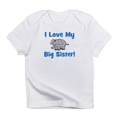 Love My Big Sister (elephant) Infant T-Shirt