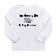 Gonna Be Big Brother (elephan Long Sleeve Infant T