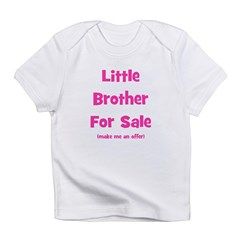 Little Brother For Sale Infant T-Shirt