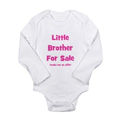 Little Brother For Sale Long Sleeve Infant Bodysui