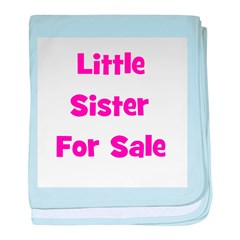Little Sister For Sale baby blanket