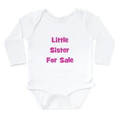 Little Sister For Sale Long Sleeve Infant Bodysuit