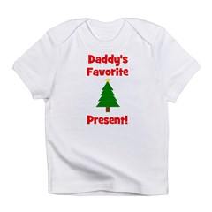 Daddy's Favorite Present! Tre Infant T-Shirt