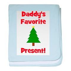 Daddy's Favorite Present! Tre baby blanket
