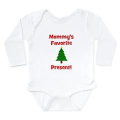 Mommy's Favorite Present! Tr Long Sleeve Infant Bo