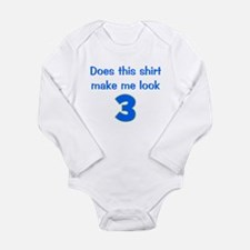Shirt Make Me Look 3 Long Sleeve Infant Bodysuit
