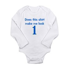 Shirt Make Me Look 1 Long Sleeve Infant Bodysuit